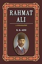 Rahmat Ali : a biography