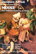 Noise : the political economy of music