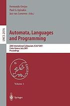 Automata, languages and programming : 28th international colloquium, Crete, Greece, July 8-12, 2001 ; proceedings
