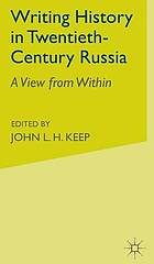 Writing history in twentieth-century Russia : a view from within
