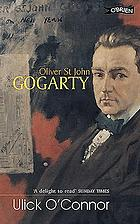 Oliver St. John Gogarty : a poet and his times