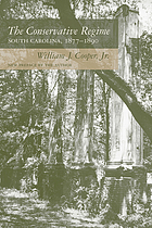 The conservative regime: South Carolina, 1877-1890