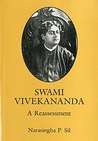 Swami Vivekananda : a reassessment