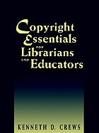 Copyright essentials for librarians and educators