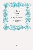 City of gold : the biography of Bombay
