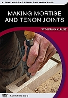 Making mortise-and-tenon joints : with Frank Klausz