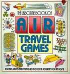 The Usborne book of air travel games