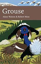 Grouse : the natural history of British and Irish species