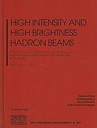 High intensity and high brightness hadron beams : 20th ICFA International Beam Dynamics Workshop on high intensity and high brightness hadron beams, ICFA-HB2002 : Batavia, Illinois, 8-12 April 2002