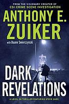 Dark revelations : a Level 26 thriller featuring Steve Dark