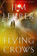 Flying crows : a novel
