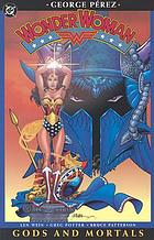 Wonder Woman : gods and mortals