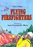 Flying firefighters