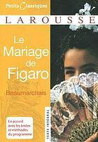 Le mariage de Figaro; comédie en cinq actes, en prose