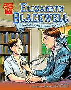 Elizabeth Blackwell : America's first woman doctor