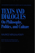 Texts and dialogues : on philosophy, politics and culture