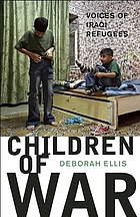 Children of war : voices of Iraqi refugees
