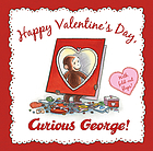 Happy Valentine's Day, Curious George!
