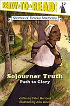 Sojourner Truth : path to glory
