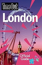 Time Out London : the official travel guide to the London 2012 Olympic Games & Paralumpic Games