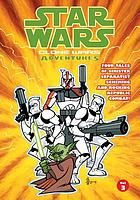 Star wars : clone wars adventures. Volume 3