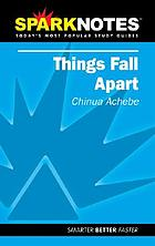 Things fall apart : Chinua Achebe