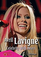 Avril Lavigne : celebrity with heart