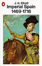 Imperial Spain, 1469-1716