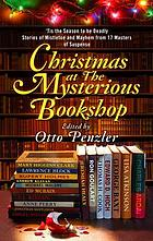 Christmas at The Mysterious Bookshop : 'tis the season to be deadly : stories of mistletoe and mayhem from 17 masters of suspense