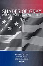 Shades of gray : perspectives on campaign ethics