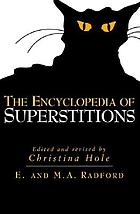 Encyclopædia of superstitions