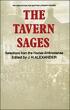 The tavern sages : selections from the Noctes Ambrosianae