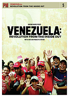 Venezuela : revolution from the inside out