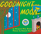 Goodnight moonGoodnight moon