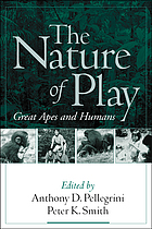 The nature of play : great apes and humans
