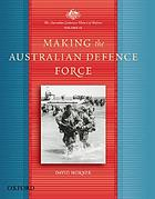 Making the Australian Defence Force
