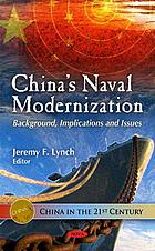 China's naval modernization background, implications and issues