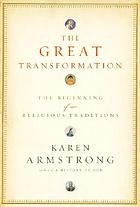 The great transformation : the beginning of our religious traditions