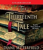 The thirteenth tale [a novel]
