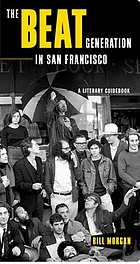 The beat generation in San Francisco : a literary tour