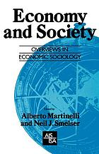 Economy and society : a study in the integration of economic and social theory