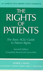 The rights of patients : the basic ACLU guide to patient rights