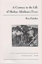 Century in the life of Sholem Aleichem's Tevye