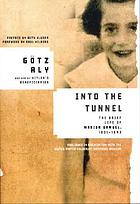 Into the tunnel : the brief life of Marion Samuel, 1931-1943