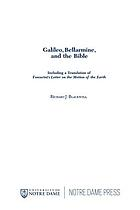Galileo, Bellarmine, and the Bible : including a translation of Foscarini's Letter on the motion of the earth