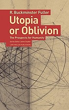 Utopia or oblivion : the prospects for humanity