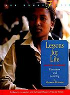 Lessons for life : education and learning