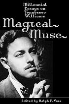 Magical muse : millennial essays on Tennessee Williams