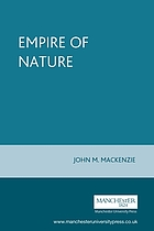 The empire of nature : hunting, conservation, and British imperialism