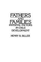Fathers and families : paternal factors in child development